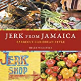 Jerk from Jamaica: Barbecue Caribbean Style