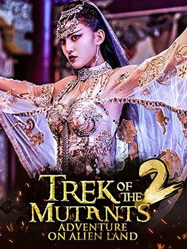 Trek of the Mutants: Adventure on Alien Land