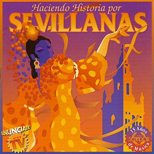 Haciendo Historia por Sevillanas