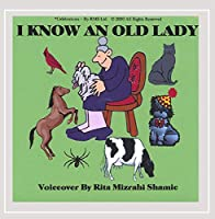 Grandma Rita Presents I Know An Old Lady.