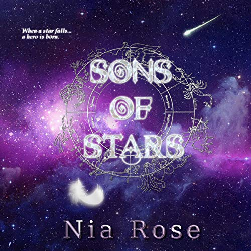 Sons of Stars Audiobook By Nia Rose cover art