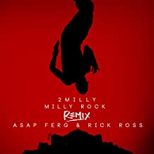 Milly Rock Remix (feat. ASAP Ferg & Rick Ross)