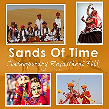 Sands of Time: Contemporary Rajasthani Folk