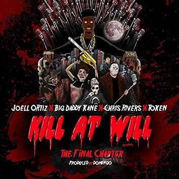 Kill At Will:TheFinal Chapter