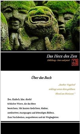 Das Herz des Zen: Erfüllung - hier und jetzt! (German Edition)