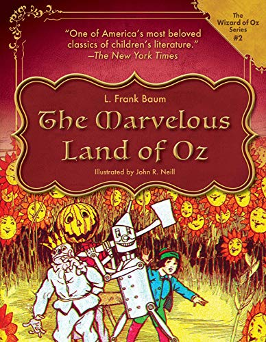 The Marvelous Land of Oz (2) (The Wizard of Oz Series)