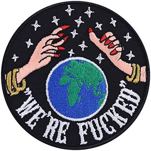 Lustige Aufnäher We're Fucked Global Warming Aufbügler Hipster Patch Biker Bügelbilder Climate-Change Weltkugel Spiritual Hippie DIY Applikation für Leder-Jacken/Jeans/Taschen 80x80mm