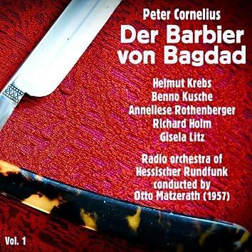 Peter Cornelius: Der Barbier von Bagdad (1957), Volume 1