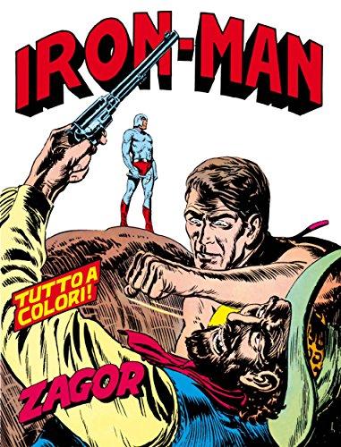 Zagor. Iron Man: Zagor 015 a colori. Iron Man (Zagor Edizione a colori Vol. 15) (Italian Edition)