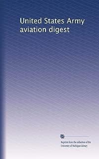 United States Army aviation digest (Volume 808)