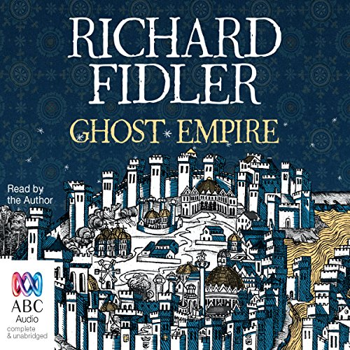 Ghost Empire                   By:                                                                                                                                 Richard Fidler                               Narrated by:                                                                                                                                 Richard Fidler                      Length: 14 hrs and 58 mins     402 ratings     Overall 4.6