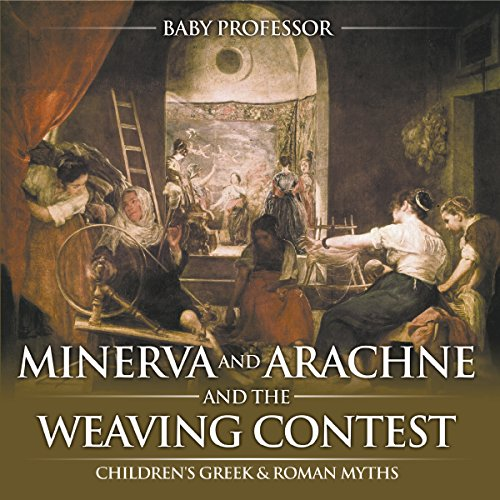Minerva and Arachne and the Weaving Contest audiobook cover art