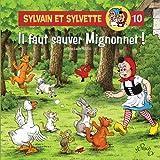 Sylvain et Sylvette, Tome 10 - Il faut sauver Migonnet