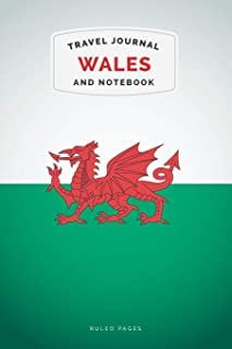 Wales Travel Journal and Notebook: For Cultural experiences and Language Learning
