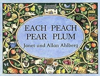 By Janet Ahlberg - Each Peach Pear Plum (Viking Kestrel Picture Books) (New Ed) (4/27/99)
