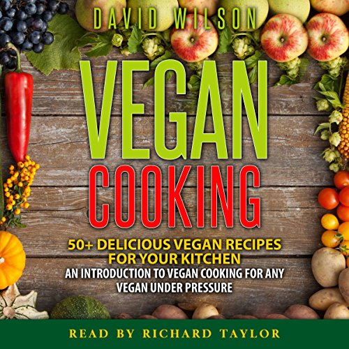 Vegan Cookbook: Mouth-Watering Vegan Recipes for a Vegan Diet Without Limits audiobook cover art
