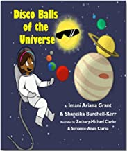 Disco balls of the universe (English Edition)