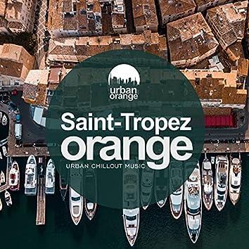 Saint-Tropez Orange: Urban Chillout Music