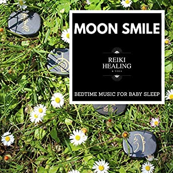 Moon Smile - Bedtime Music For Baby Sleep