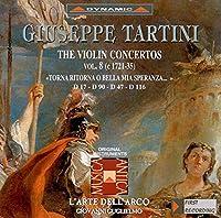 タルティーニ:ヴァイオリン協奏曲集 8 (グリエルモ/ラツァリ/ラルテ・デラルコ)