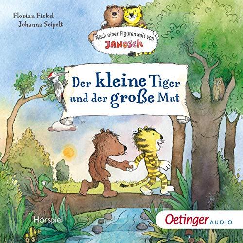 Der kleine Tiger und der große Mut Titelbild