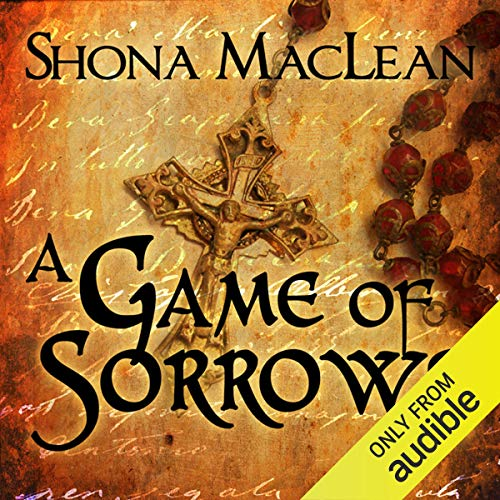 A Game of Sorrows     Alexander Seaton, Book 2              By:                                                                                                                                 S. G. MacLean                               Narrated by:                                                                                                                                 David Monteath                      Length: 13 hrs and 14 mins     156 ratings     Overall 4.2