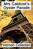 Mrs Caldicot's Oyster Parade