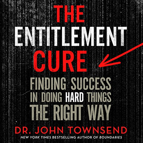 The Entitlement Cure audiobook cover art