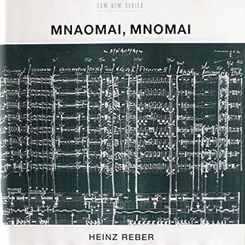 Reber: Mnaomai, Mnomai