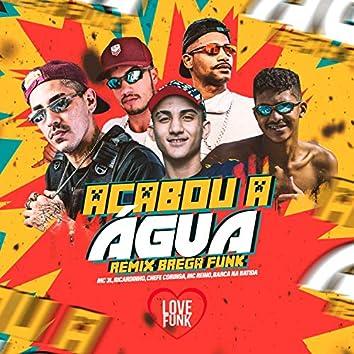 Acabou a Água (Brega Funk Remix)