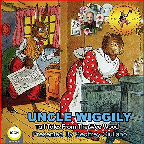 Uncle Wiggily Tall Tales from the Wee Wood cover art