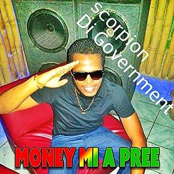 Money Mi a Pree