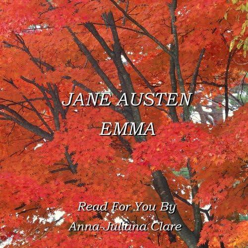 Jane Austen Read By Anna-Juliana Clare