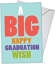 Big Graduation Wish - Graduation Greeting Card with Envelope (4.63 x 6.75) - Happy Graduation Note Card for Preschool, Middle, High School, College - Large Graduate Appreciation Stationery C3458GDG