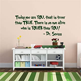 Vinly Art Decal Words Quotes Today You are You That is truer Than True There is no Alive who is youer Than You - Dr. Seuss Wall Decal for Living Room Bedroom Nursery Kids Bedroom