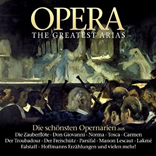 Opera - The Greatest Arias by Various Artists
