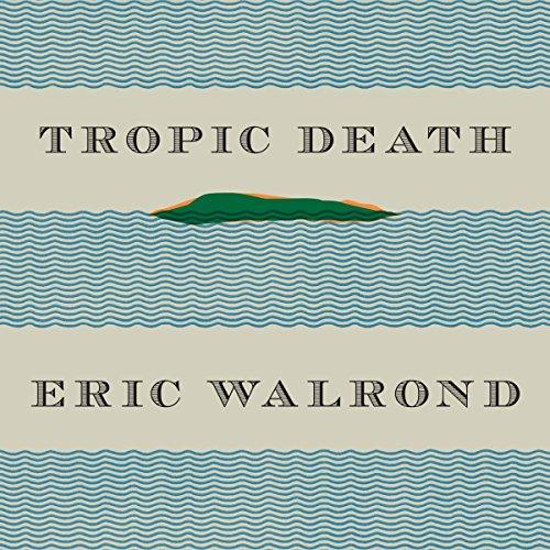 Tropic Death audiobook cover art