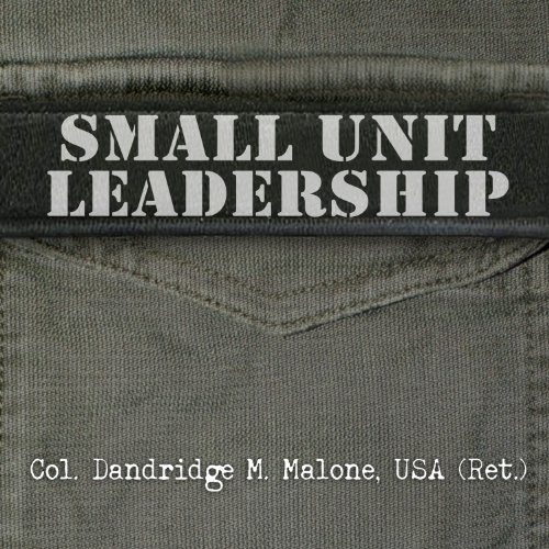 Small Unit Leadership audiobook cover art