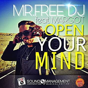 Open Your Mind (feat. Margot) [Hit Mania 2017]