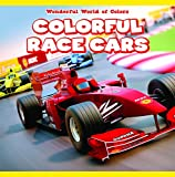 Colorful Race Cars (Wonderful World of Colors)