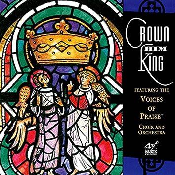 Majestic Praise: Crown Him King