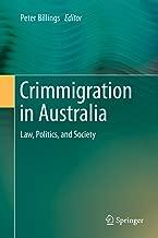 Crimmigration in Australia: Law, Politics, and Society