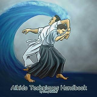 Aikido Techniques Handbook (The Aikido Journey 1) (English Edition)