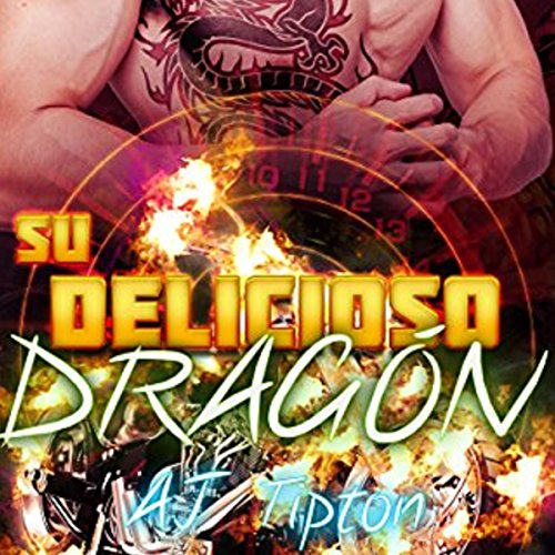 Su Delicioso Dragón [Your Delicious Dragon]     Un Romance Paranormal Entre un Hombre Dragón y una Mujer Tigre [A Paranormal Romance Between a Dragon Man and a Tiger Woman]              Autor:                                                                                                                                 AJ Tipton                               Sprecher:                                                                                                                                 Hans Yunda                      Spieldauer: 1 Std. und 53 Min.     Noch nicht bewertet     Gesamt 0,0