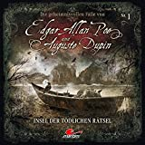 Edgar Allan Poe & Auguste Dupin: Folge 01: Insel der tödlichen Rätsel