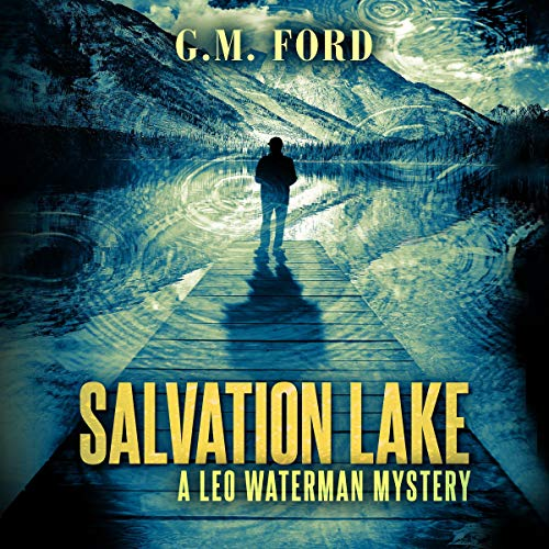 Salvation Lake Audiobook By G. M. Ford cover art