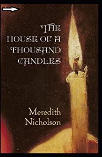 The House of a Thousand Candles Annotated