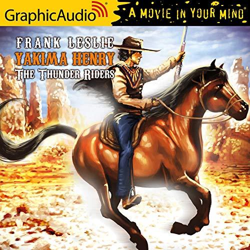 The Thunder Riders [Dramatized Adaptation] cover art
