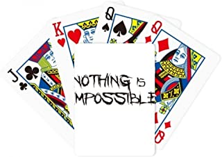 Quote Nothing Is Impossible Poker Playing Magic Card Fun Board Game