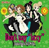 "Don't say""lazy""(初回限定盤)"
